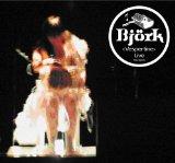 Vespertine Live (2003) de Bjork