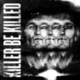 Pochette Killer Be Killed par Killer Be Killed