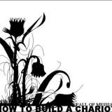 Pochette How To Build A Chariot