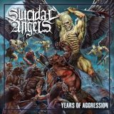 Pochette Years Of Aggression par Suicidal Angels