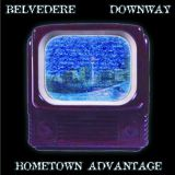 Pochette Hometown Advantage (split avec Downway)