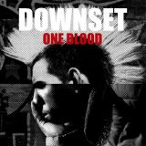 Pochette One Blood par Downset.