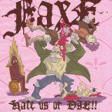 Split 7 w/ Grunt Grunt - Hate Us Or Die