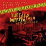 Buffalo buffalo buffalo Buffalo buffalo (Remixes)