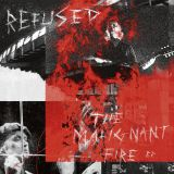 Pochette The Malignant Fire par Refused