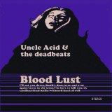 Pochette Blood Lust par Uncle Acid And The Deadbeats