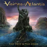 Pochette The Deep & The Dark par Visions Of Atlantis