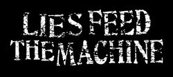logo Lies Feed The Machine
