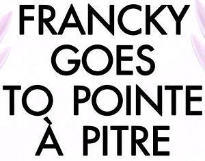 logo Francky Goes To Pointe à Pitre