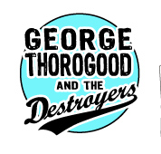 logo George Thorogood And The Destroyers