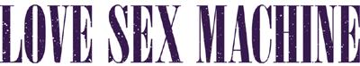 logo Love Sex Machine