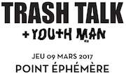 Concours Trash Talk @ Point FMR