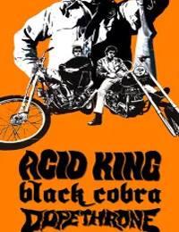Live Report : Acid King, Black Cobra, Dopethrone