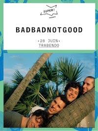 Live Report : BadBadNotGood