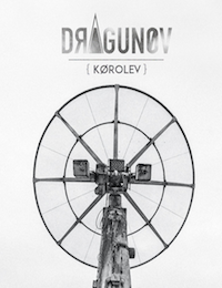 Dossier : Dragunov - Ecoute Exclusive