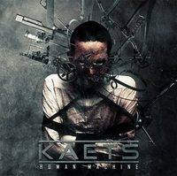 Dossier : Ecoute Exclusive : Kaets - Human Machine