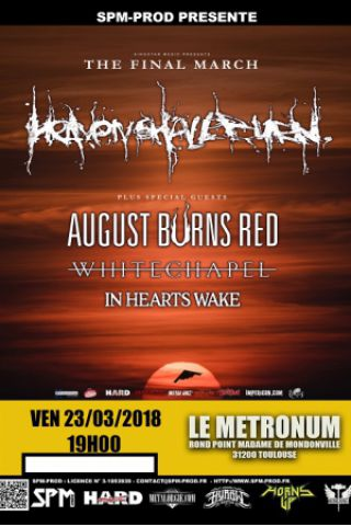 Live Report : In Hearts Wake, Whitechapel, August Burns Red, Heaven Shall Burn