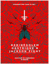 Live Report : Jackson Fight - Derinegolem - Gastrique B