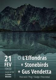 Live Report : L'Effondras + Stonebirds + Gus Vendetta