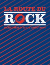 Live Report : La Route du Rock 2014 - Jour 3 - 16/08/2014