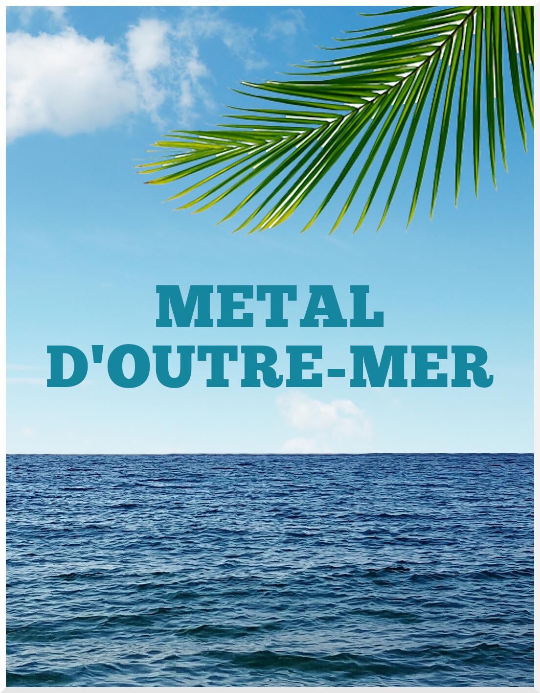Dossier : Metal d'Outre Mer : Réunion