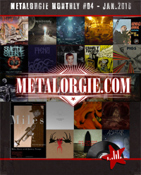 Dossier : Metalorgie Monthly
