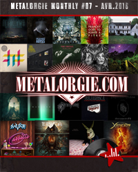 Dossier : Metalorgie Monthly #07 - avril 2016