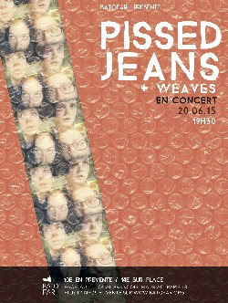 Live Report : Pissed Jeans et Weaves le 20 juin 2015