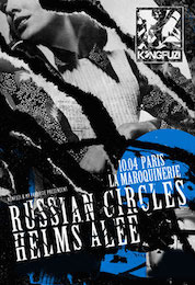 Live Report : Russian Circles, Helms Alee