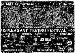 Live Report : Unpleasant Meeting Festival